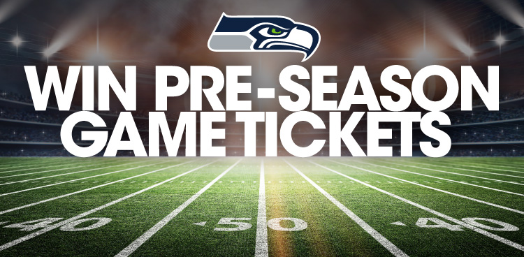 Seahawks Pre-Season Game Tickets