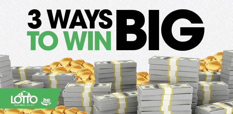 3 Ways to Win Big