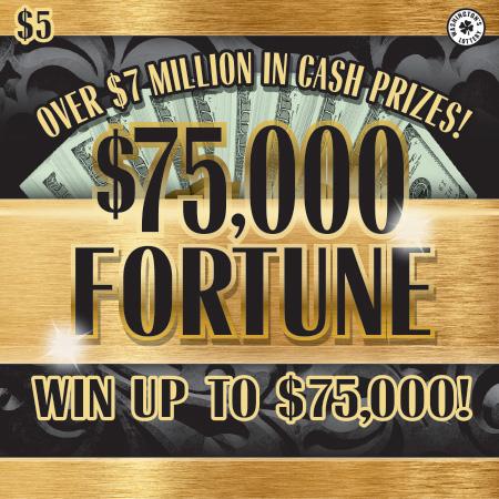 $75,000 FORTUNE