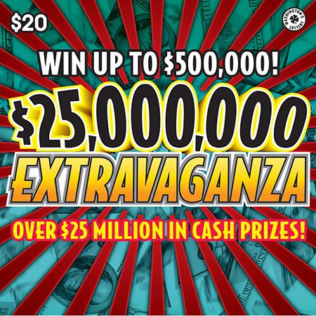 $25,000,000 EXTRAVAGANZA