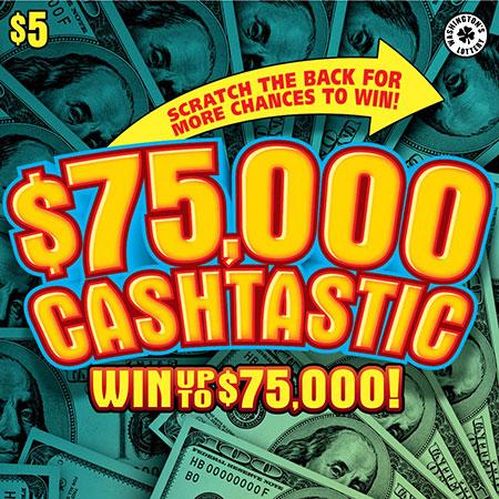 $75,000 CASHTASTIC